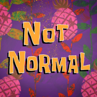 Not Normal.